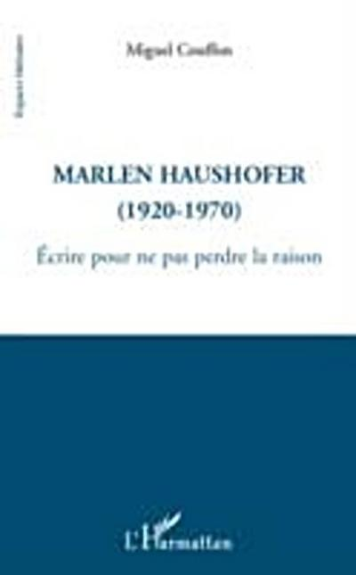 Marlen haushofer (1920-1970)