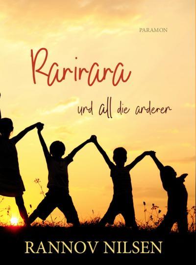 Rarirara und all die anderen