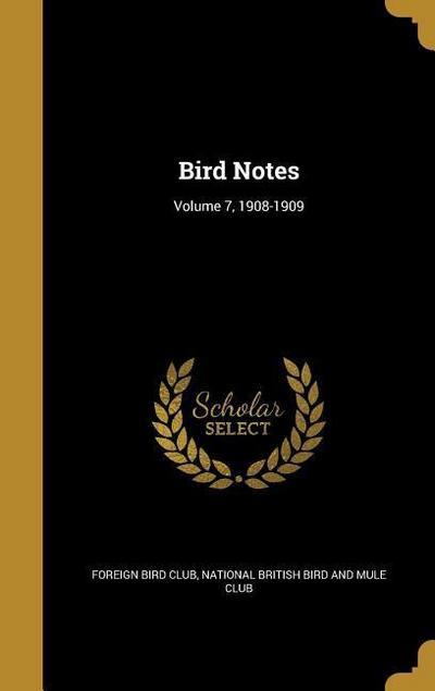 BIRD NOTES V07 1908-1909