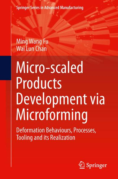 Micro-scaled Products Development via Microforming