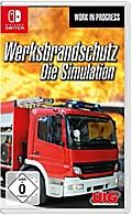 Werksbrandschutz - Die Simulation. Nintendo Switch
