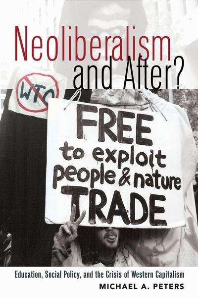 Neoliberalism and After?