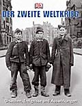 Der Zweite Weltkrieg: Ursachen, Ereignisse un ...