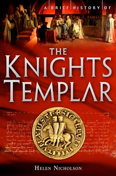 A Brief History of the Knights Templar