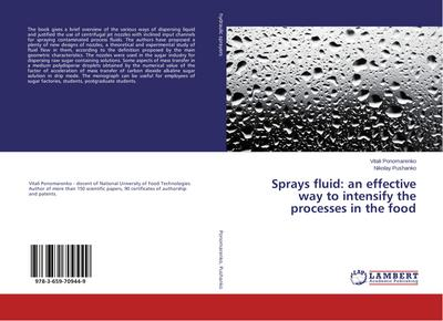 Sprays fluid: an effective way to intensify the processes in the food