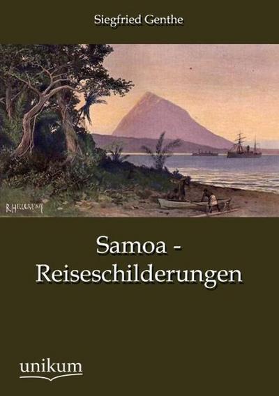 Samoa - Reiseschilderungen
