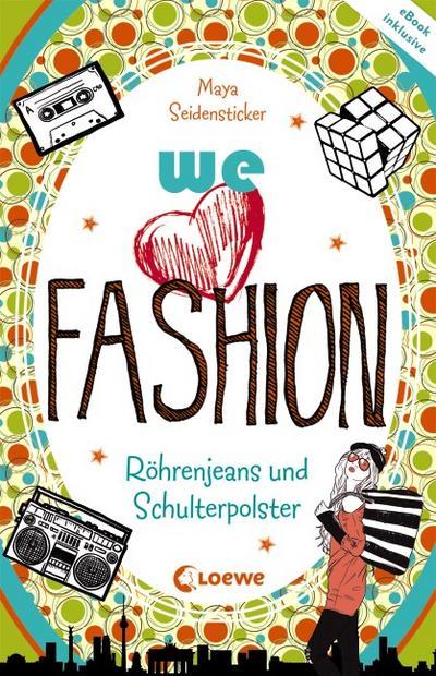 we love fashion - Röhrenjeans und Schulterpolster   ; we love fashion ; mit Relieflack; Deutsch