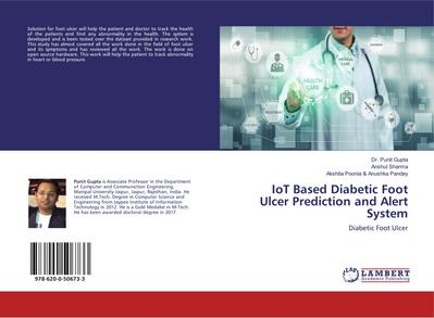 IoT Based Diabetic Foot Ulcer Prediction and Alert System