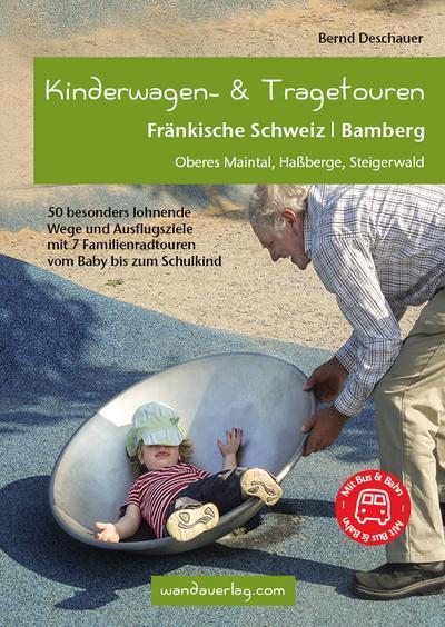 Kinderwagen-Wanderungen und Tragetouren Fränkische Schweiz | Bamberg