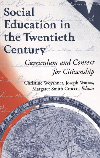 Social Education in the Twentieth Century