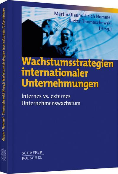 Wachstumsstrategien internationaler Unternehmungen