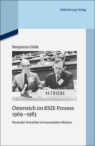 Österreich im KSZE-Prozess 1969-1983