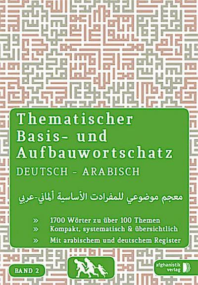 Thematischer Basis- und Aufbauwortschatz Deutsch - Arabisch/Syrisch. Bd.2