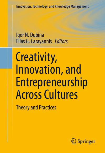 Creativity, Innovation, and Entrepreneurship Across Cultures