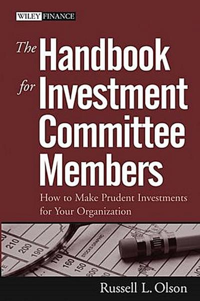 The Handbook for Investment Committee Members