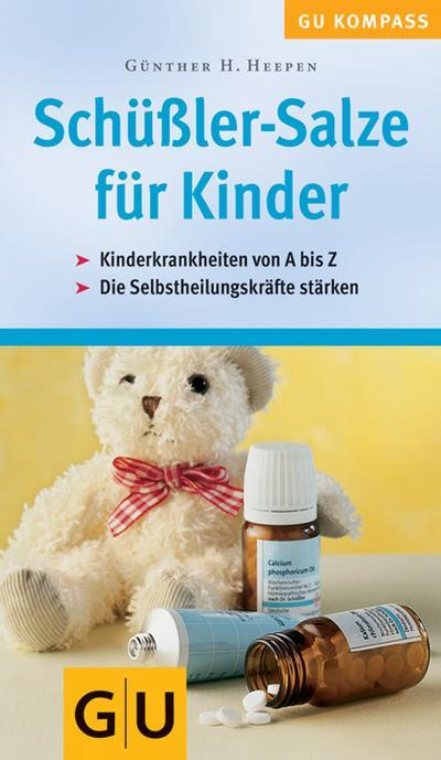 Schüssler-Salze für Kinder. Von Heepen,