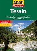 ADAC Wanderführer Tessin; Vom Gotthard zum La ...