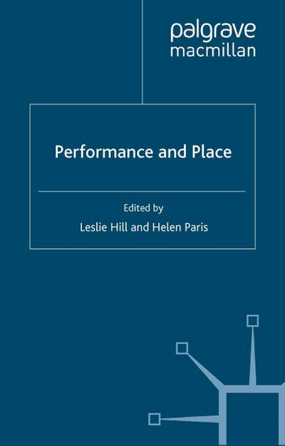 Performance and Place