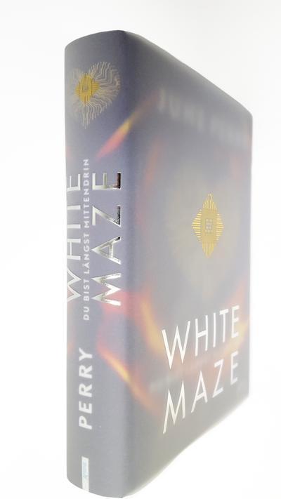 White Maze; Du bist längst mittendrin; Deutsch