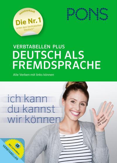 PONS Verbtabellen Plus Deutsch als Fremdsprache: Alle Verben mit links können by Weermann, Eva M. (2014) Taschenbuch