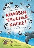 Krabbentaucherkacke!; Oder: ein Sommer auf Lumpensand; Deutsch