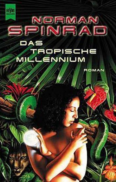 Das tropische Millennium,