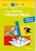 Mein dicker 1.-Klasse-Block Mathe & Deutsch:  ...