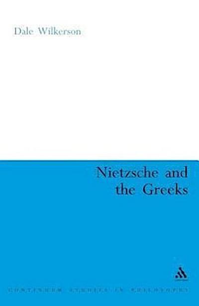 Nietzsche and the Greeks