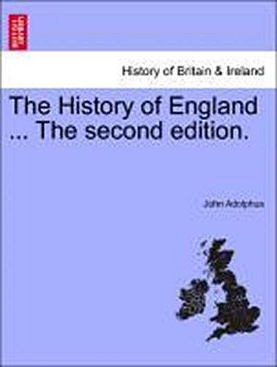 The History of England ... The second edition. VOL II