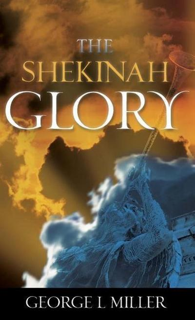 The Shekinah Glory