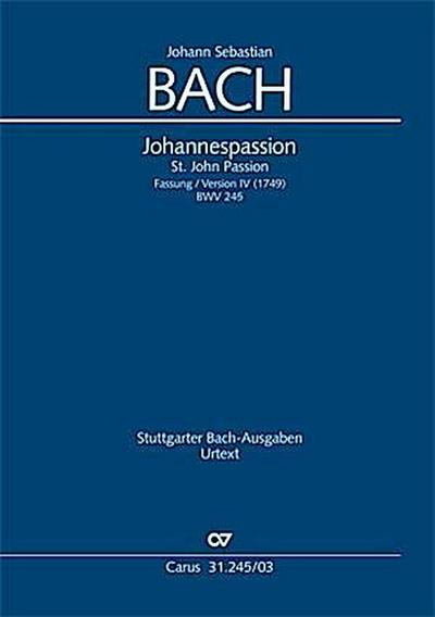 Johannespassion BWV 245 (Fassung 4), Klavierauszug