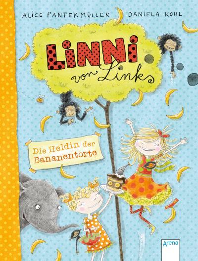 Linni von Links (4). Die Heldin der Bananentorte