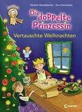 Die doppelte Prinzessin - Vertauschte Weihnachten