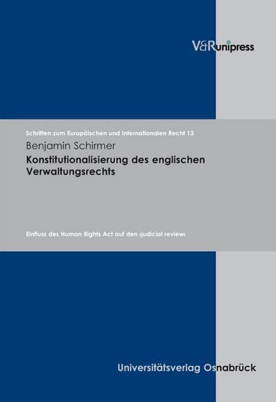 Konstitutionalisierung des englischen Verwaltungsrechts