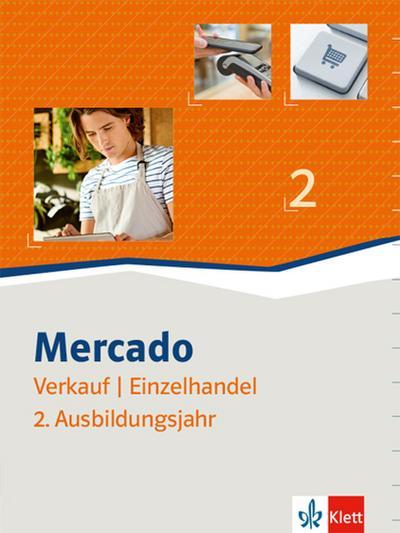 Mercado 2 Verkauf/Einzelhandel. Schülerbuch 2. Ausbildungsjahr