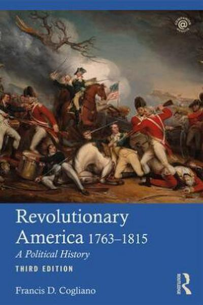 Revolutionary America, 1763-1815