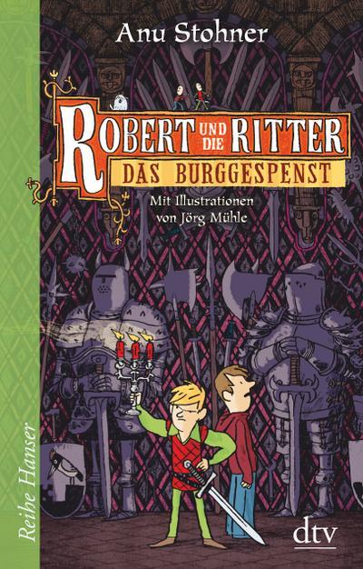 Robert und die Ritter 03. Das Burggespenst