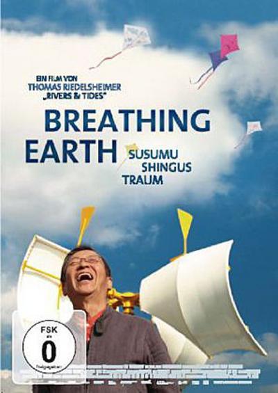 Breathing Earth - Susumu Shingus Traum, 1 DVD