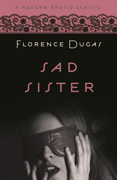 Sad Sister (Modern Erotic Classics)