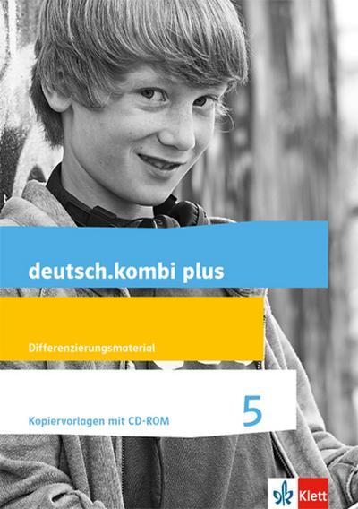 deutsch.kombi plus. Kopiervorlagen 5. Schuljahr. Allgemeine Ausgabe