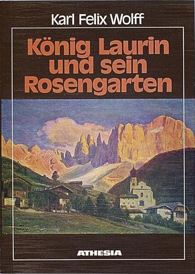 König Laurin und sein Rosengarten: Höfische Märe aus den Dolomiten