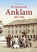 Die Hansestadt Anklam; 1949-1989; Sutton Arch ...