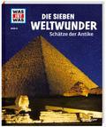 WAS IST WAS Band 81 Die sieben Weltwunder. Sc ...