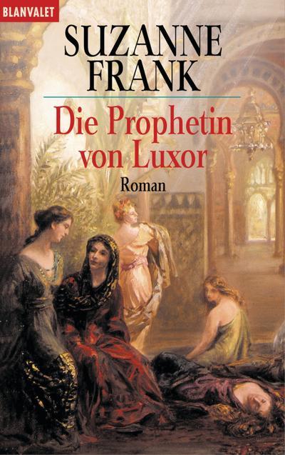 Die Prophetin von Luxor