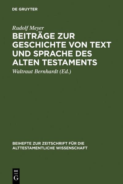 Beiträge zur Geschichte von Text und Sprache des Alten Testaments