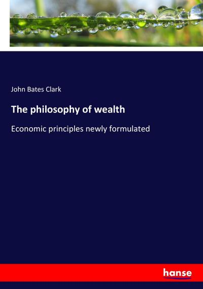The philosophy of wealth