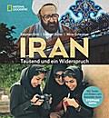 Iran; Tausend und ein Widerspruch; Fotos v. Z ...