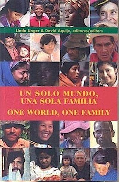 Un Solo Mundo, una Sola Familia = One World, One Family