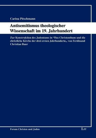 Antisemitismus theologischer Wissenschaft im 19. Jahrhundert
