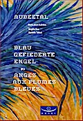 Blau gefiederte Engel